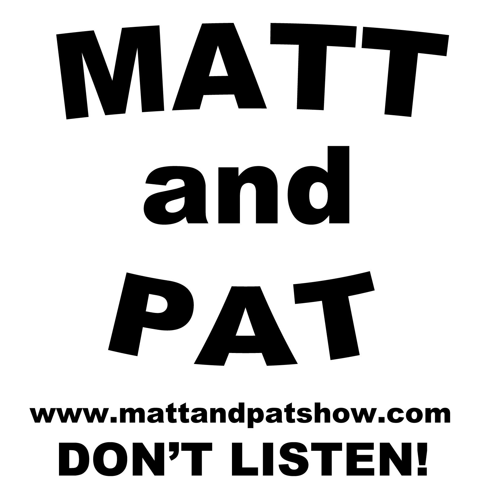 Matt & Pat Show